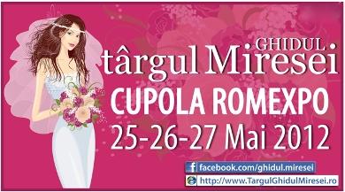 Targul Ghidul Miresei, 25-27 mai 2012, Cupola Romexpo